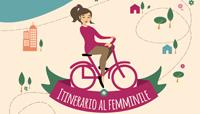 """Progetto """"Itinerario al femminile"""""""