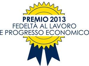 """Premio """"Fedeltà al lavoro e progresso economico"""" anno 2013"""