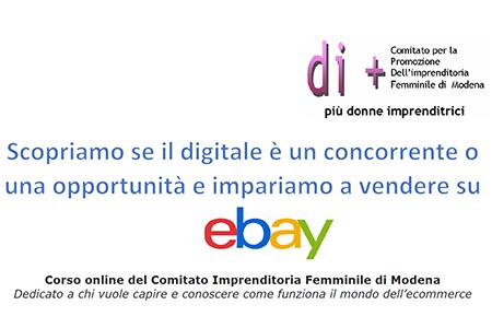 Scopriamo se il digitale è un concorrente o una opportunità e impariamo a vendere su ebay