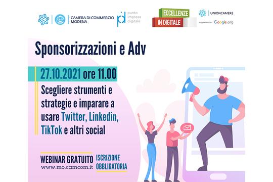 Sponsorizzazioni e ADV: come scegliere gli strumenti e le strategie e come imparare a usare Twitter, Linkedin, TikTok e altri social