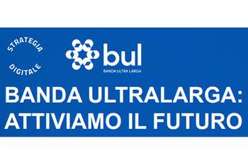 """Strategia digitale: ciclo di eventi """"Banda ultralarga. Attiviamo il futuro"""""""