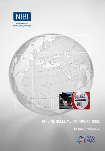 """Corso: """"Origine delle merci: novità 2020"""""""
